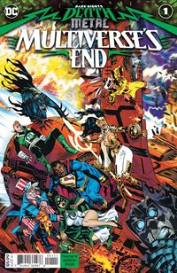 [The cover for Dark Nights: Death Metal: Multiverses End #1]