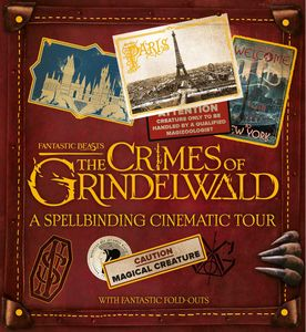 [Fantastic Beasts: The Crimes Of Grindelwald: A Spellbinding Tour (Hardcover) (Product Image)]