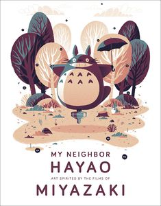 [My Neighbor Hayao: Art Inspired By The Films Of Miyazaki (Hardcover) (Product Image)]