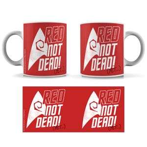 [Star Trek: The Original Series: The 55 Collection: Mug: Red, Not Dead! (Product Image)]