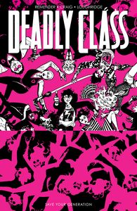 [Deadly Class: Volume 10: Save Your Generation (Product Image)]