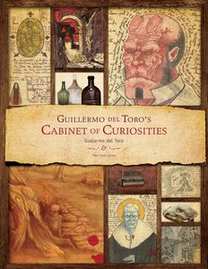 [Guillermo Del Toro's Cabinet Of Curiosities (Hardcover) (Product Image)]