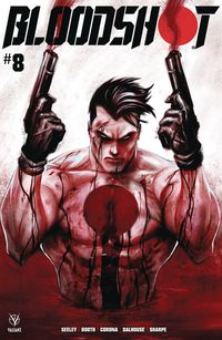 [The cover for Bloodshot (2019) #8 (Cover A Kirkham)]