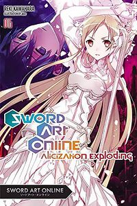 [Sword Art Online: Volume 16 (Light Novel) (Product Image)]