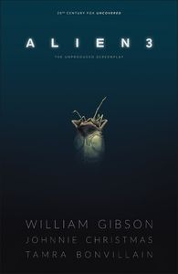 [William Gibson: Alien 3 (Hardcover) (Product Image)]