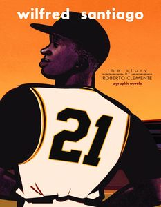 [21: The Story Of Roberto Clemente (Product Image)]