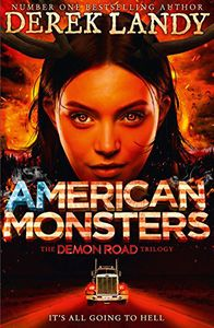 [The Demon Road: Book 3: American Monsters (Product Image)]