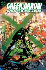 [Green Arrow: 80 Years Of The Emerald Archer (Deluxe Edition Hardcover) (Product Image)]