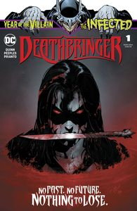 [Infected: Deathbringer #1 (Product Image)]