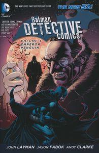 [Batman: Detective Comics: Volume 3: Emperor Penguin (Hardcover) (Product Image)]