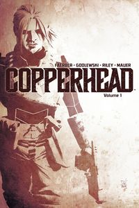 [Copperhead: Volume 1: A New Sheriff In Town (Product Image)]