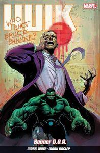 [Hulk: Volume 1: Banner D.O.A (Product Image)]