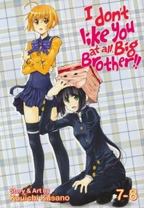 [I Don't Like You At All Big Brother!!: Volume 7-8 (Product Image)]