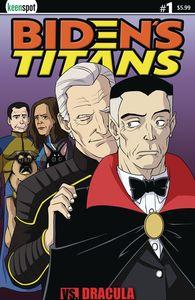 [Biden's Titans Vs. Dracula (Cover C Shawn Remulac) (Product Image)]