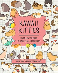[Kawaii Kitties: Learn How To Draw 75 Cats In All Their Glory (Product Image)]
