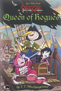 [Adventure Time: Queen Of Rogues (Product Image)]
