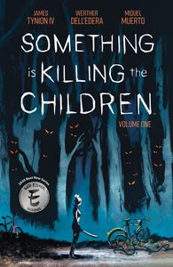 [Something Is Killing Children: Volume 1 (Product Image)]