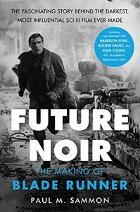 [Future Noir: Revised & Updated Edition: The Making Of Blade Runner (Hardcover) (Product Image)]