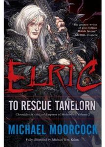 [Chronicles Of The Last Emperor Of Melnibone: Book 2: Elric To Rescue Tanelorn (Product Image)]