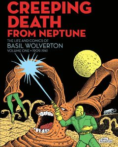 [Creeping Death From Neptune: Basil Wolverton (Hardcover) (Product Image)]