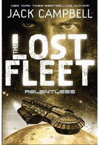 [The Lost Fleet: Book 5: Relentless (Product Image)]