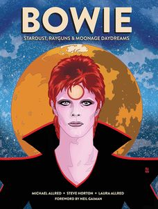[Bowie: Stardust Rayguns & Moonage Daydreams (Hardcover) (Product Image)]
