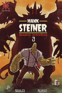 [Hank Steiner: Monster Detective #3 (Product Image)]