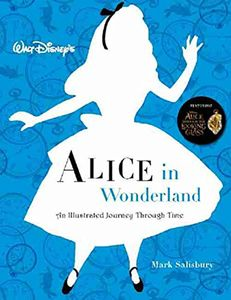 [Walt Disney's Alice In Wonderland: An Illustrated Journey Through Time (Product Image)]