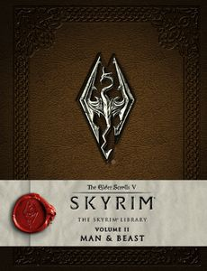 [Elder Scrolls: The Skyrim Library: Volume II: Man, Mer & Beast (Hardcover) (Product Image)]