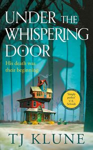 [Under The Whispering Door (Hardcover) (Product Image)]