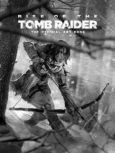 [Rise Of The Tomb Raider: The Official Art Book (Product Image)]