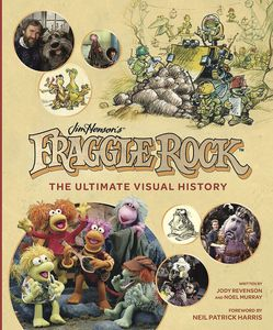 [Fraggle Rock: The Ultimate Visual History (Product Image)]