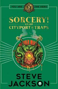 [Fighting Fantasy: Sorcery 2: Cityport Of Traps (Signed Edition) (Product Image)]