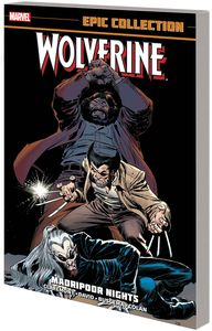 [Wolverine: Epic Collection: Madripoor Nights (New Printing) (Product Image)]