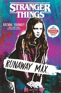 [Stranger Things: Runaway Max (Hardcover) (Product Image)]