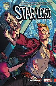 [Star-Lord: Volume 1: Grounded (Product Image)]
