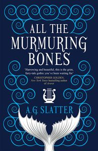 [All The Murmuring Bones (Product Image)]