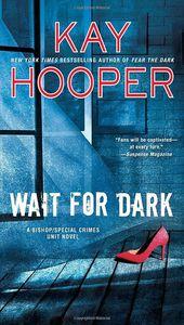 [Bishop/Special Crimes Unit: Book 17: Wait For Dark (Product Image)]