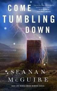 [Wayward Children: Book 5: Come Tumbling Down (Hardcover) (Product Image)]