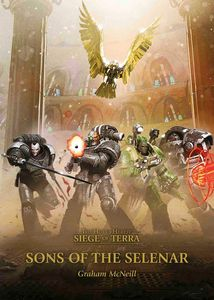 [Warhammer: Horus Heresy: Siege Of Terra: Sons Of The Selenar (Hardcover) (Product Image)]