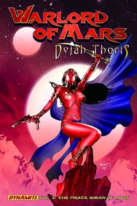 [Warlord Of Mars: Dejah Thoris: Volume 2: Pirate Queen (Product Image)]