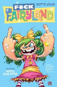 [I Hate Fairyland: Volume 1 (Signed Forbidden Planet/Big Bang Exclusive Mini Print Edition) (Product Image)]