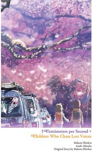 [Children Who Chase Lost Voices From Deep Below + 5 Centimeters Per Second (Product Image)]