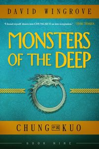 [Chung Kuo: Book 9: Monsters Of The Deep (Product Image)]