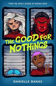 [The Good For Nothings (Hardcover) (Product Image)]