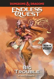 [Dungeons & Dragons: Endless Quest: Big Trouble (Hardcover) (Product Image)]