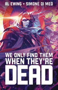 [We Only Find Them When They're Dead: Volume 1: Discover Now (Product Image)]