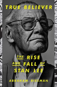 [True Believer: The Rise & Fall Of Stan Lee (Hardcover) (Product Image)]