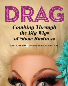[Drag: Combing Through the Big Wigs of Show Business (Hardcover) (Product Image)]
