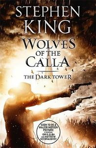 [The Dark Tower: Book 5: Wolves Of The Calla (Product Image)]